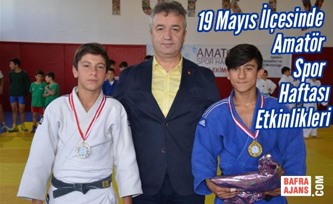 19 Mayıs İlçesinde Amatör Spor Haftası Etkinlikleri