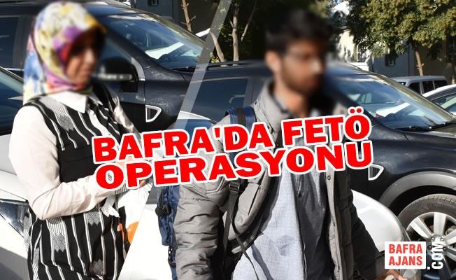 Bafra'da FETÖ Operasyonu; 2 Şüpheli Adli Kontrolle Serbest