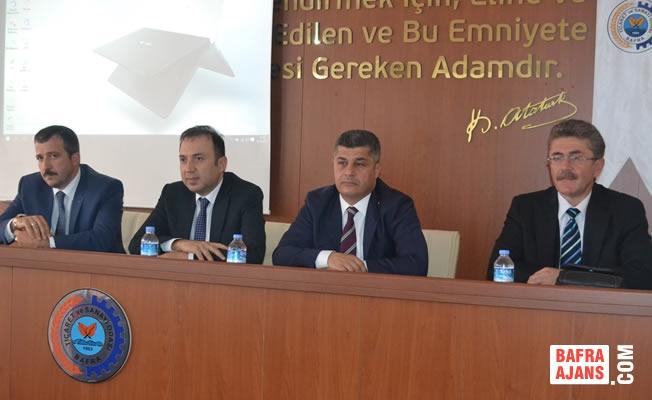 Bafra TSO'da Devlet Destekleri Bilgilendirme Toplantısı