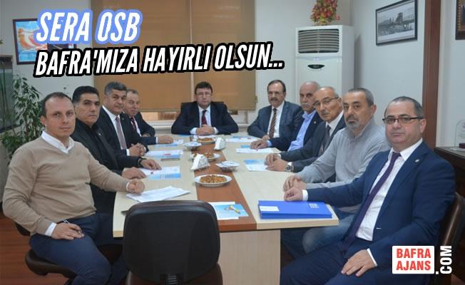 Bafra Sera OSB; 2018 Yılına Hazır