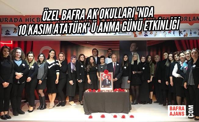 Özel Bafra AK Okulları'nda 10 Kasım Atatürk' ü Anma Günü