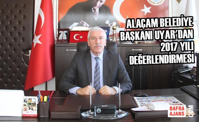 Alaçam Belediye Başkanı Uyar'dan 2017 Değerlendirmesi