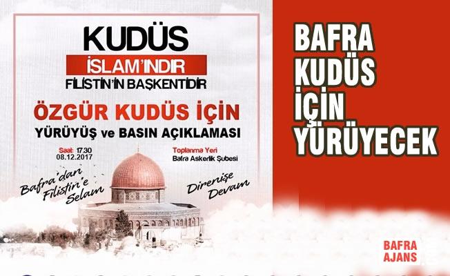 """Bafra'da """"Kudüs İçin Özgürlük Yürüyüşü""""ne Davet"""