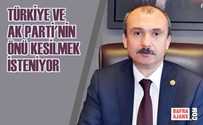 """Milletvekili Kırcalı; """"Türkiye Ve Ak Partinin Önü Kesilmek İsteniyor"""""""