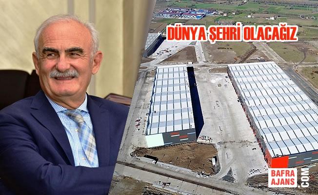 Samsun Karadeniz'in Uluslararası Ticaret Merkezi Olacak