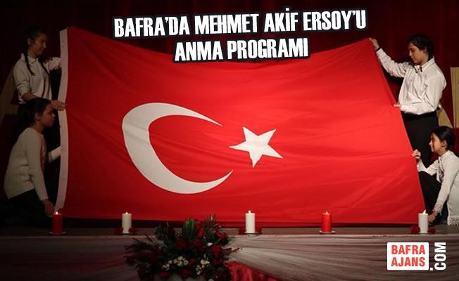 Bafra'da Mehmet Akif Ersoy'u Anma Programı