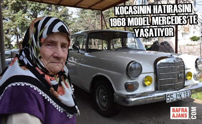 Kocasının Hatırasını 1968 Model Mercedes'te Yaşatıyor