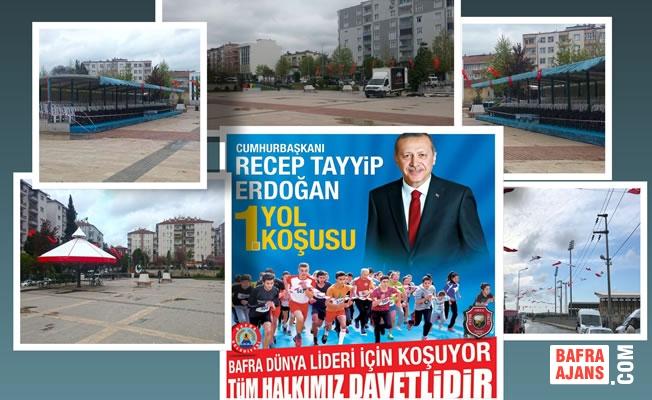 Bafra Cumhurbaşkanı Recep Tayyip Erdoğan Yol Koşusuna Hazır