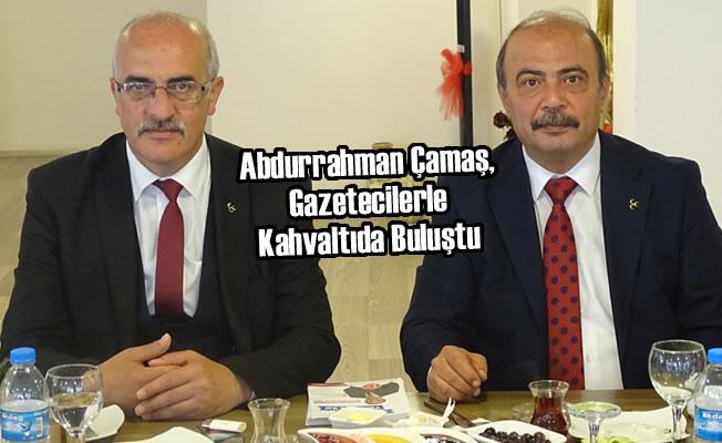 Abdurrahman Çamaş, Gazetecilerle Kahvaltıda Buluştu