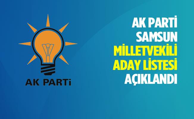 AK Parti Samsun Milletvekili Aday Listesi Açıklandı