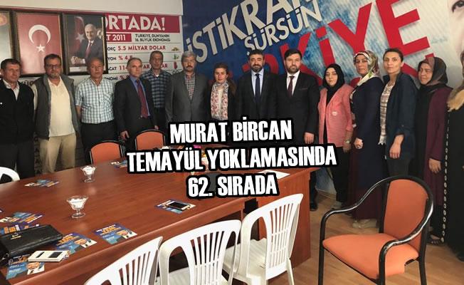 Murat Bircan; Temayül Yoklamasında 62. Sırada