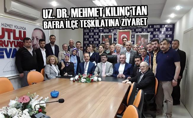 Uz. Dr. Mehmet Kılınç'tan Bafra İlçe Teşkilatına Ziyaret