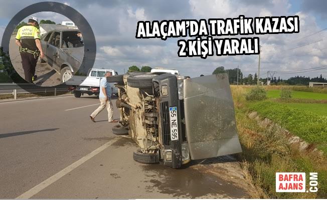 Alaçam'da Trafik Kazası: 2 Yaralı