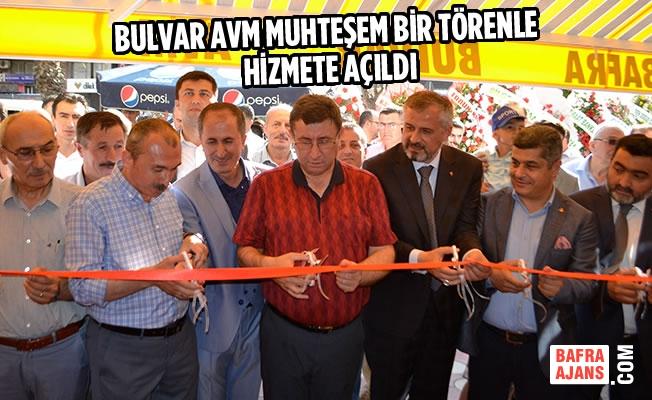 Bulvar AVM Muhteşem Bir Törenle Açıldı