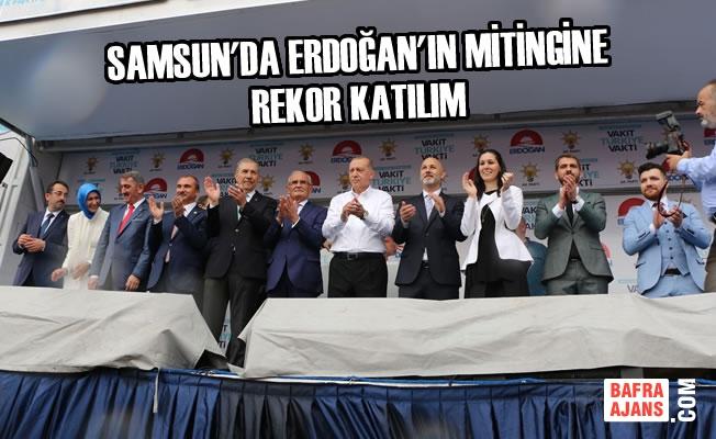 Samsun'da Erdoğan'ın Mitingine Rekor Katılım