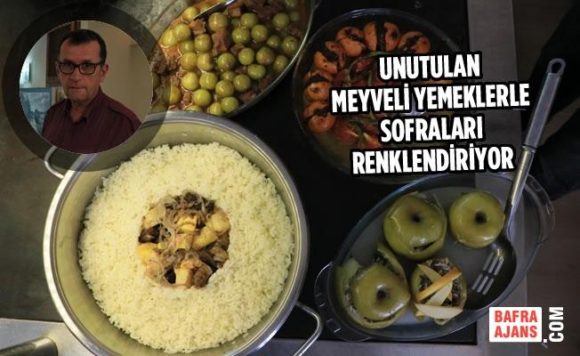 Unutulan Meyveli Yemeklerle Sofraları Renklendiriyor