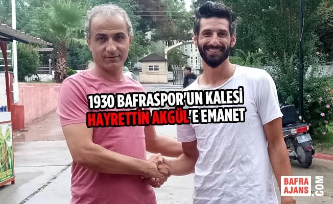 1930 Bafraspor'un Kalesi Hayrettin Akgül'e Emanet