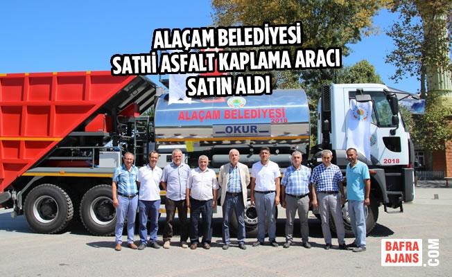 Alaçam Belediyesi Sathi Asfalt Kaplama Aracı Aldı