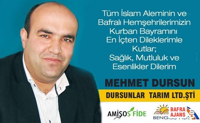 İşadamı Mehmet Dursun'dan Kurban Bayramı Mesajı