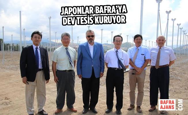 Japonlar Bafra'ya Dev Tesis Kuruyor
