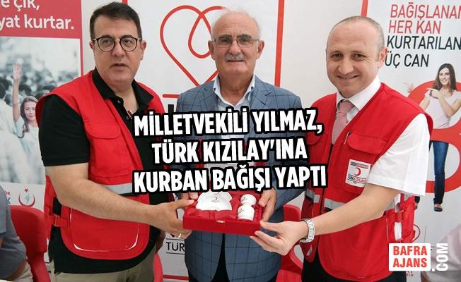 Milletvekili Yılmaz, Türk Kızılay'ına Kurban Bağışı Yaptı