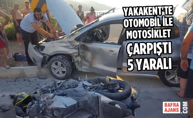 Yakakent'te Otomobil İle Motosiklet Çarpıştı: 5 Yaralı