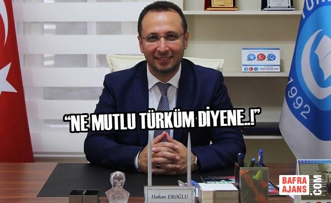 """Eroğlu; """"Andımız Okullarda Yeniden Okutulacak"""""""