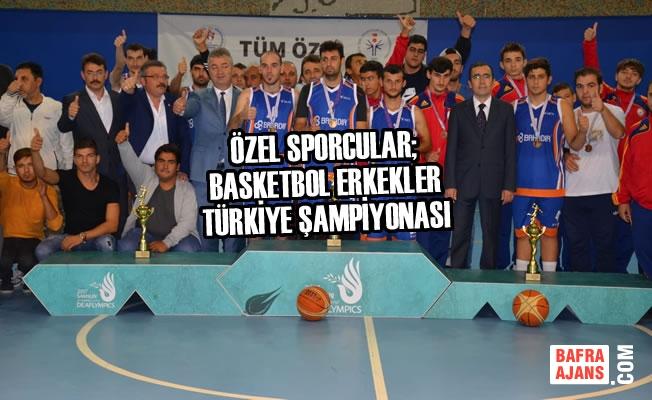Özel Sporcular; Basketbol Erkekler Türkiye Şampiyonası