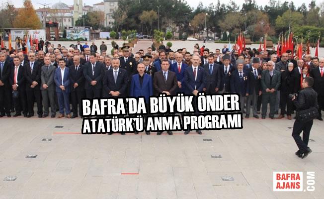 Bafra'da Büyük Önder Atatürk'ü Anma Programı