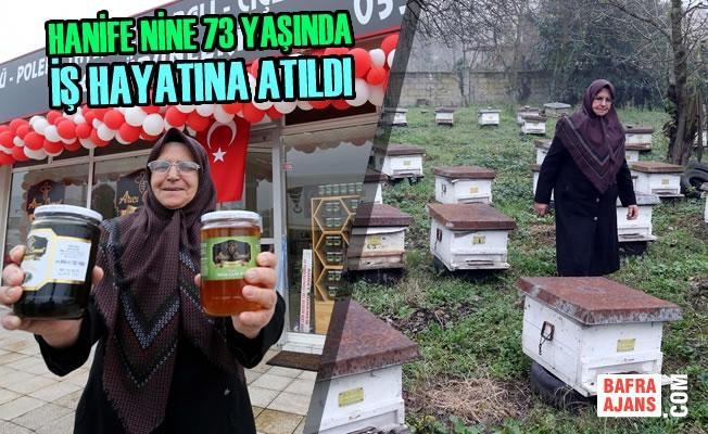 Hanife Nine 73 Yaşında İş Hayatına Atıldı