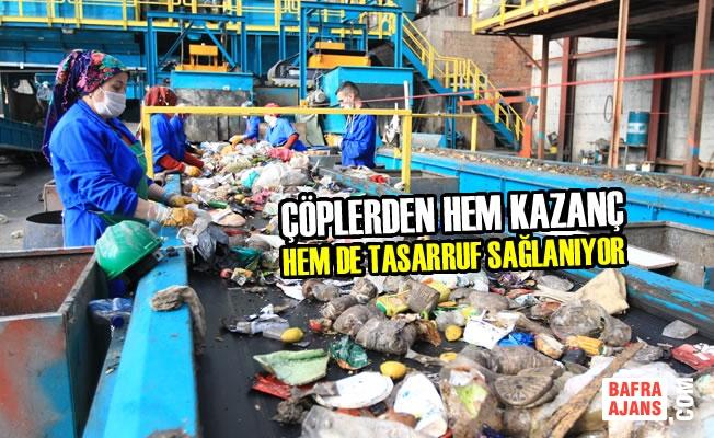 Çöplerden Hem Kazanç Hem De Tasarruf Sağlanıyor