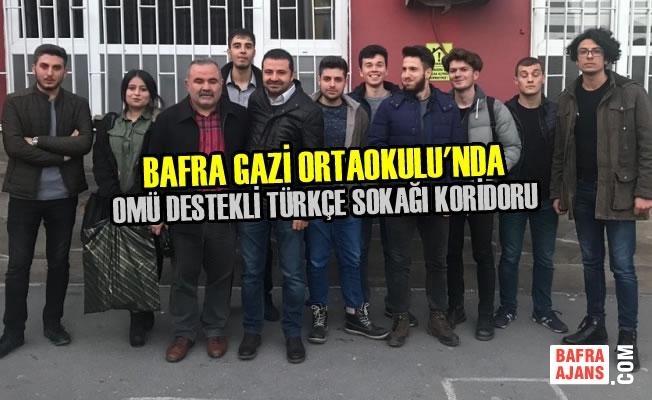 Gazi Ortaokulu'nda OMÜ Destekli Türkçe Sokağı Koridoru