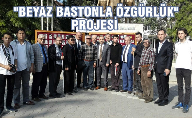 """Bafra'da """"Beyaz Bastonla Özgürlük"""" Projesi Etkinliği"""