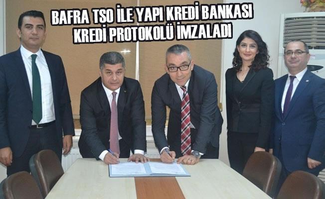 Bafra TSO ile Yapı Kredi Bankası Kredi Protokolü İmzaladı