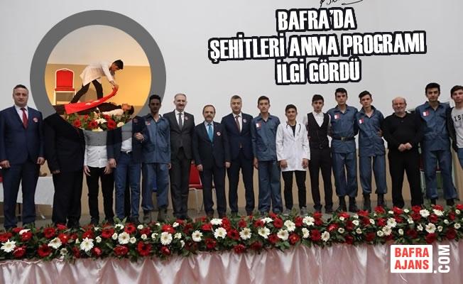 Bafra'da Şehitleri Anma Programı İlgi Gördü