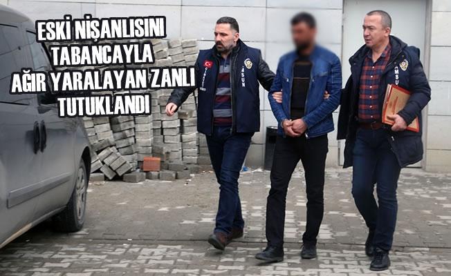 Eski Nişanlısını Tabancayla Ağır Yaralayan Zanlı Tutuklandı