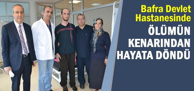 Bafra Devlet Hastanesi'nde Mucize Kurtuluş