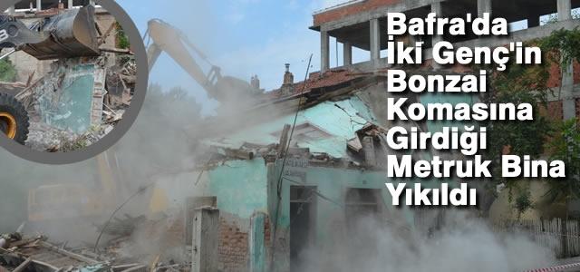 Bafra'da İki Katlı Metruk Bina Yıkıldı