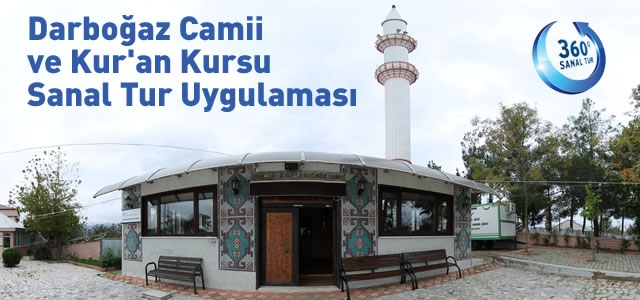 Darboğaz Camii ve Kur'an Kursu Sanal Tur Uygulaması