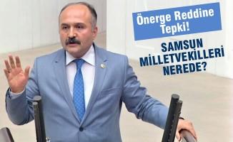MHP'li Erhan Usta'dan Önerge Reddine Tepki!