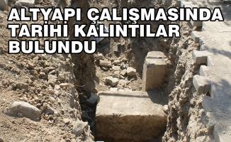 Altyapı Çalışmasında Tarihi Kalıntılar Bulundu