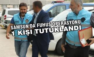 Samsun'da Fuhuş Operasyonu; 1 Tutuklama