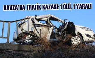 Havza'da Trafik Kazası: 1 Ölü, 1 Yaralı