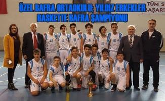 Özel Bafra Ortaokulu; Yıldız Erkekler Baskette Bafra Şampiyonu