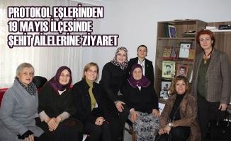 Vali Eşi Emine Kaymak; 19 Mayıs İlçesinde Şehit Ailelerine Ziyaret