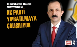 AK Parti Samsun İl Başkanlığı'ndan Flaş Açıklama