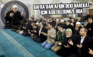 Bafra'dan Afrin'deki Harekât İçin Askerlerimize Dua