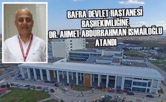 Bafra Devlet Hastanesi Başhekimi Belli Oldu