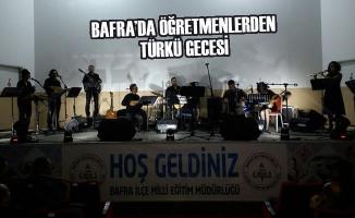 Bafra'da Öğretmenlerden Türkü Gecesi