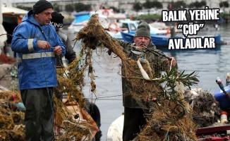 Balıkçıların Ağları, Balık Yerine Çöplerle Doldu